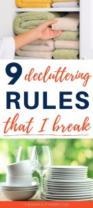 decluttering advice I refuse to follow
