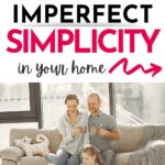 imperfect simplicity in your home