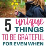 unique things to be grateful for