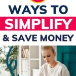 how to simplify your life and save money