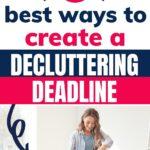 create a decluttering deadline