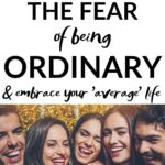 fear of being ordinary