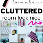 how to make a cluttered room look nice