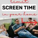 how to limit screen time in your home