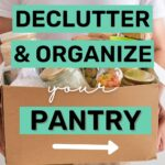 declutter and organize pantry