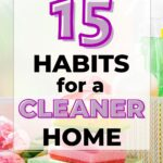 simple habits you should adopt in your home